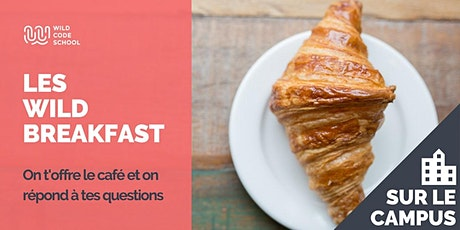Wild Breakfast - Présentation Ecole - Bien commencer sa journée ! billets