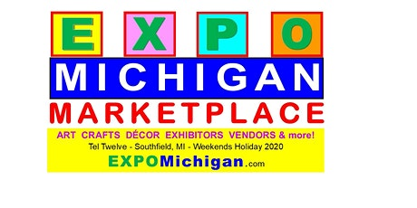 EXPO MICHIGAN MARKETPLACE - Tel Twelve, Southfield, Dec 19-20,24, 2020 tickets