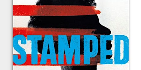 Biddeford Book Discussion --  Stamped: Racism, Anti-Racism and You tickets