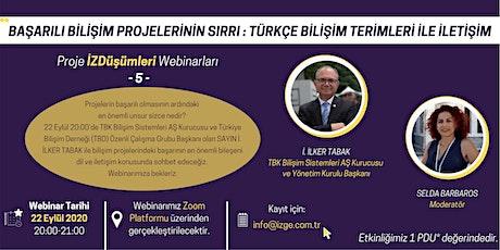 Başarılı Bilişim Projelerinin Sırrı : Türkçe Bilişim Terimleri ile İletişim tickets