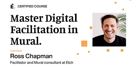 Master Digital Facilitation in Mural with Ross Chapman - USA edition tickets