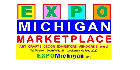 EXPO MICHIGAN 2020  @ Tel Twelve: businesses, exhibitors ,crafts, vendors tickets