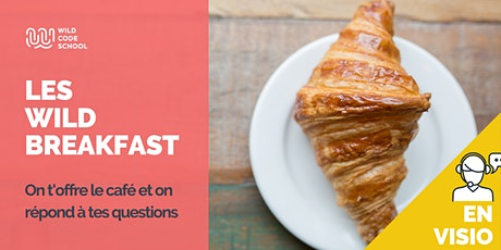 Wild Breakfast - Présentation Ecole - Bien commencer sa journée !>En Visio billets