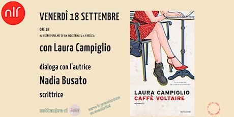 Caffè Voltaire / Laura Campiglio biglietti