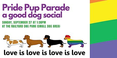 Pride Pup Parade and Good Dog Social tickets