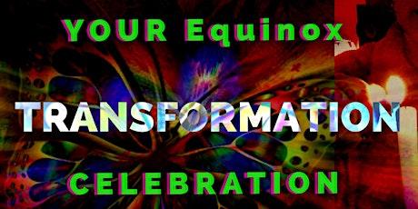 YOUR Equinox Transformation Celebration tickets