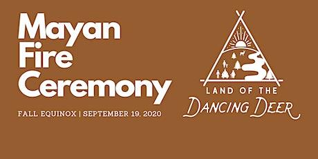 Mayan Fire Ceremony: Fall Equinox tickets