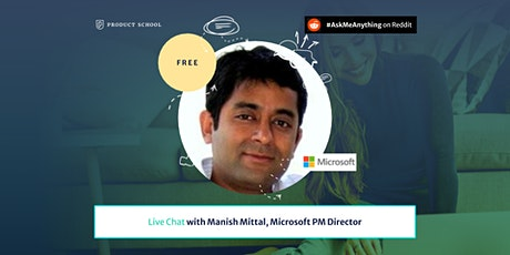 Product Management Live Chat with Microsoft PM Director tickets