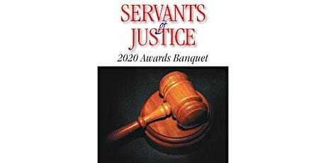 Servants of Justice 2020 Awards Banquet tickets