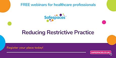Reducing Restrictive Practice tickets