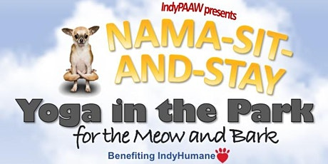 Nama-Sit-and-Stay: Yoga in the Park Benefiting IndyHumane tickets