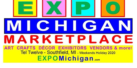 EXPO MICHIGAN 2020  -  Local Business Show,  Crafts, Sales, Vendor tickets