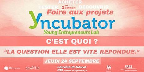 Foire aux projets Yncubator billets