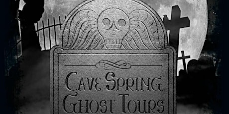 Cave Spring Ghost Tours 2020 tickets