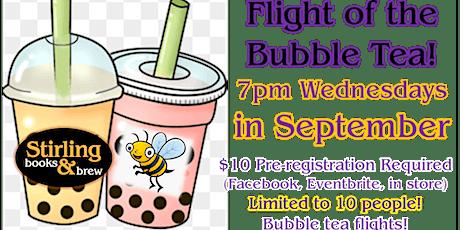 Flight of the Bubble Tea! tickets