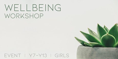 In Person Wellbeing Workshop: Coping with stress: Girls 16-21(1 session) tickets