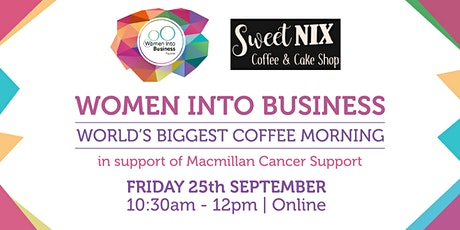 Women Into Business - World's Biggest Coffee Morning tickets