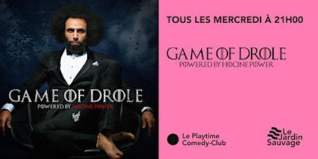 GAMES OF DRÔLE billets