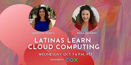 Latinas Learn Cloud Computing tickets