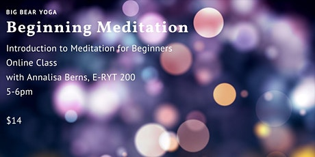 Meditation Basics: Beginning Meditation tickets