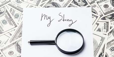 Money Talks, Money Walks: Money Stories and Lessons Learned (Session Four) tickets