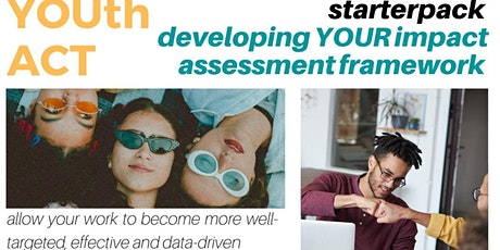 Developing YOUR Impact Assessment Framework tickets