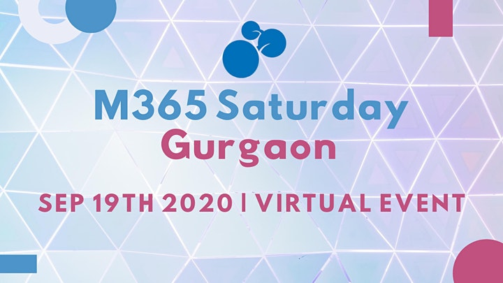 M365 Saturday Gurgaon 2020 image