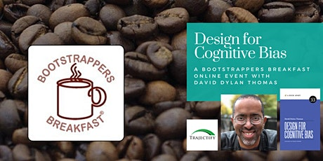 Bootstrappers Breakfast with David Dylan Thomas on Cognitive Bias tickets