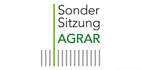Sondersitzung AGRAR: Eiweißhunger Tickets