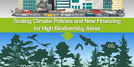 Scaling Climate Policies and New Financing for High Biodiversity Areas tickets