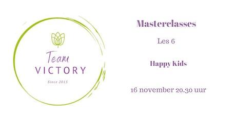 Masterclasses Team Victory: les 6 Happy Kids tickets