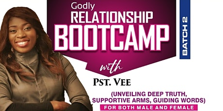Godly Relationship  Bootcamp With Pst. Vee - 2 tickets