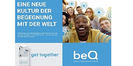 beQ get together in Steyr Tickets