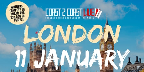 Coast 2 Coast LIVE Artist Showcase London, UK - Win $50K In Prizes tickets