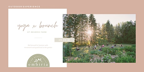 Embiria presents Yoga x Brunch at the Farm tickets