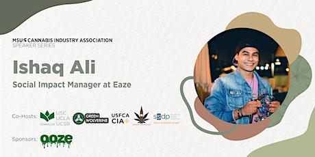 MSU Cannabis Speaker Series, with Ishaq Ali tickets