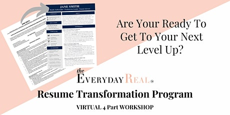The Everyday Real - Resume Transformation Program tickets