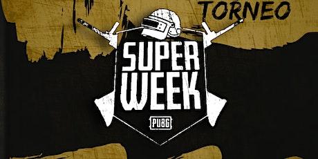 TORNEO SUPER WEEK tickets