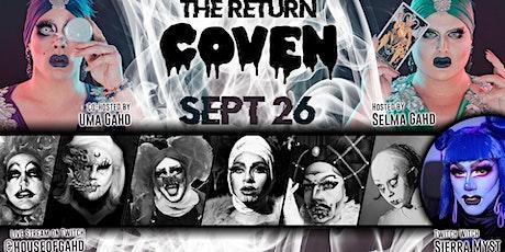 The Return - COVEN Drag Show billets