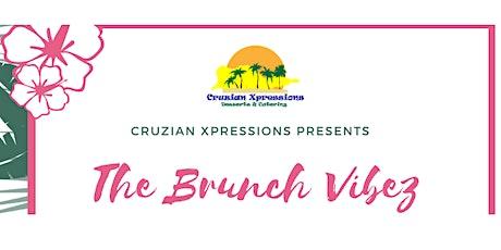 Cruzian Xpressions Brunch Vibez tickets