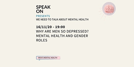 Why Are Men So Depressed? Mental Health And Gender Roles tickets
