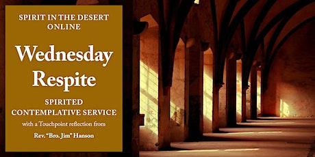 Live via Zoom: Wednesday Respite ~ A Spirited Contemplative Service tickets