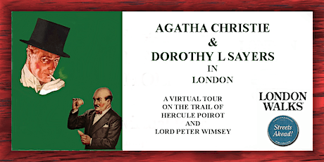 Agatha Christie and Dorothy L Sayers: a virtual London tour tickets