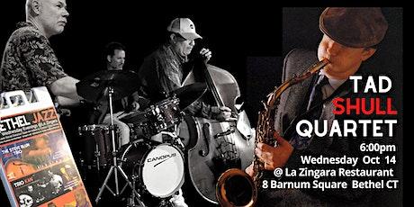 Tad Shull Jazz Quartet @ La Zingara 5pm Sun October 11 tickets