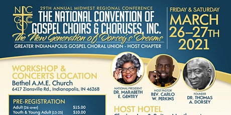 Midwest Regional Conference National Convention of Gospel Choirs & Choruses tickets