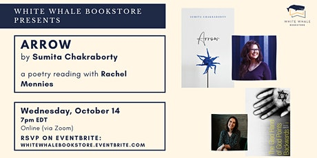 "Poetry Reading: ""Arrow"" by Sumita Chakraborty, w/ Rachel Mennies tickets"
