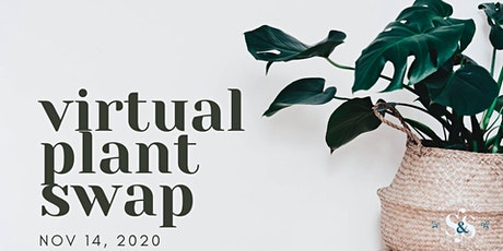 SF Bay Area Virtual Plant Swap tickets