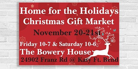Home for the Holidays Gift Market Katy tickets