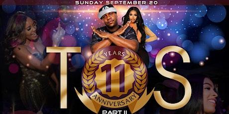 TOS 11 YEAR ANNIVERSARY W/DJ CLEVE tickets