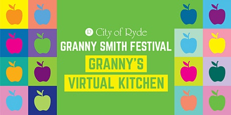 Granny Smith Festival: Granny's Virtual Kitchen Cooking Workshops tickets